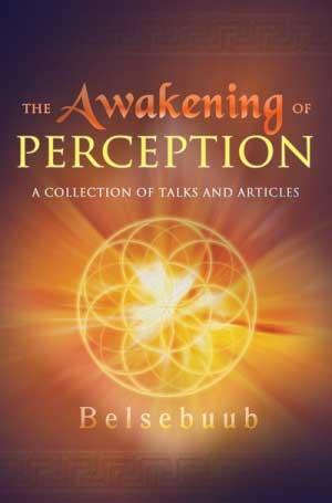 The Awakening of Perception by Belsebuub