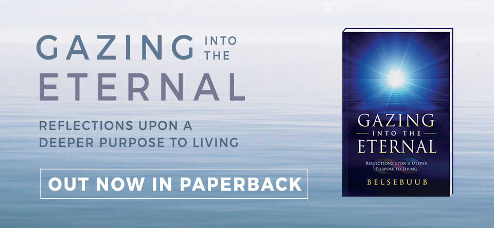 Gazing into the Eternal by Belsebuub out now in Paperback